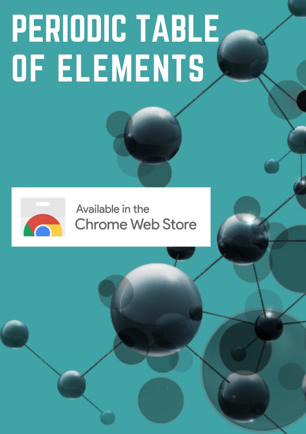 Chrome Extension | Periodic Table of Elements